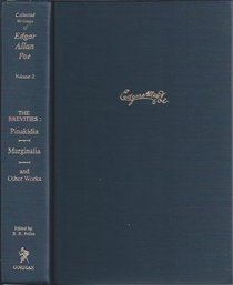 Brevities: Pinakidia, Marginalia, Fifty Suggestions and Other Works (Collected Writings of Edgar Allan Poe, Vol 2)