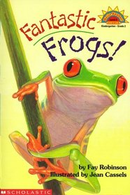 Fantastic Frogs! (Hello Science Reader!, Level 2)