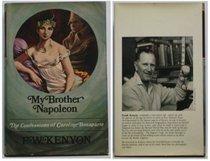 My brother Napoleon;: The confessions of Caroline Bonaparte