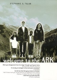 Welcome to the Ark (Ark, Bk 1)