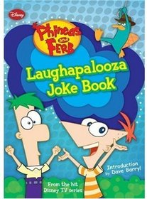 Laughapalooza Joke Book (Phineas and Ferb)