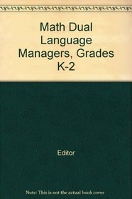 Math Dual Language Managers, Grades K-2