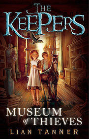 Museum of Thieves (Book 1 in the Keeper's Trilogy)