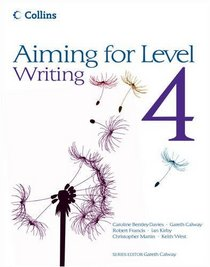Aiming for Level 4 Writing: Student Book