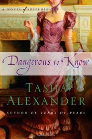 Dangerous to Know (Lady Emily, Bk 5)