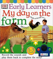 My Day on the Farm (DK Early Learners)
