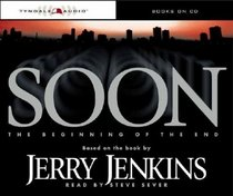 Soon: The Beginning of the End (Underground Zealot, Bk 1) (Audio CD) (Unabridged)