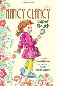 Nancy Clancy, Super Sleuth (Fancy Nancy Chapter Books, Bk 1)