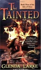The Tainted (Isles of Glory, Bk 3)