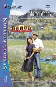 Wrangling The Redhead (The Calamity Janes) (Silhouette Special Edition, No. 1429)