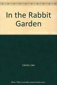 In the Rabbit Garden