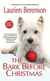The Bark Before Christmas (Melanie Travis, Bk 18)