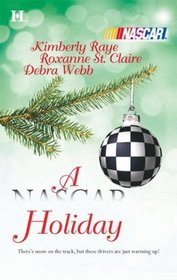 A NASCAR Holiday: Ladies, Start Your Engines / 'Tis the Silly Season / Unbreakable