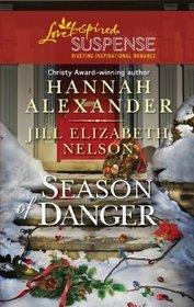 Season of Danger: Silent Night, Deadly Night / Mistletoe Mayhem (Love Inspired Suspense, No 272)