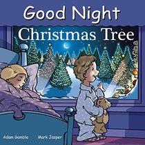 Good Night Christmas Tree (Good Night Our World)