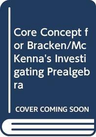 Core Concept for Bracken/McKenna's Investigating Prealgebra
