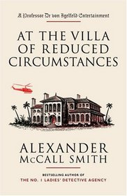 At the Villa of Reduced Circumstances (Professor Dr Moritz-Maria von Igelfeld, Bk 3)