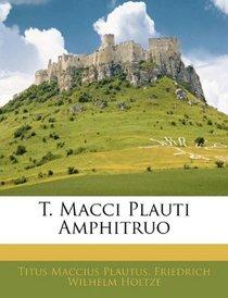 T. Macci Plauti Amphitruo (Latin Edition)