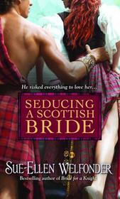 Seducing a Scottish Bride (MacKenzie, Bk 6)