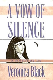 A Vow of Silence (Ulverscroft Large Print Series)