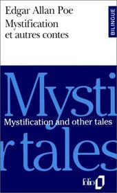 Mystification Et Autres Contes/Mystification and Other Tales (French Edition)