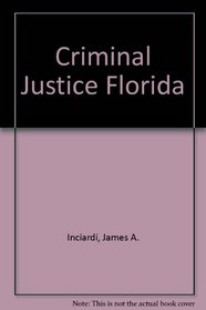 Criminal Justice: Florida Edition