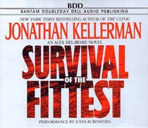 Survival of the Fittest (Alex Delaware, Bk 12) (Audio CD)