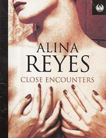 Close Encounters: (For Men) (Phoenix 60p paperbacks - the literature of passion)