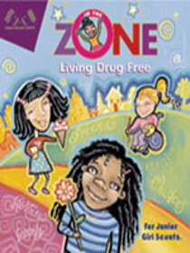 In the Zone: Living Drug Free for Junior Girl Scouts