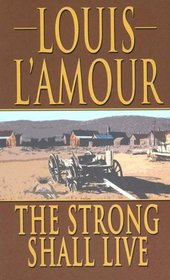 The Strong Shall Live (Thorndike Press Large Print Famous Authors Series)