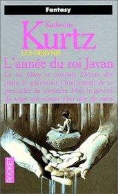 Les Derynis. [11], L'ann�e du roi Javan
