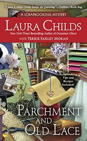 Parchment and Old Lace (Scrapbooking Mystery, Bk 13)