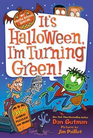 It's Halloween, I'm Turning Green! (My Weird School Special)