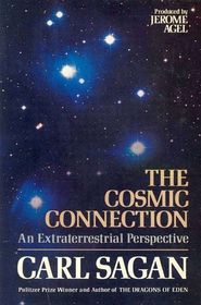 The Cosmic Connection: An Extraterrestrial Perspective