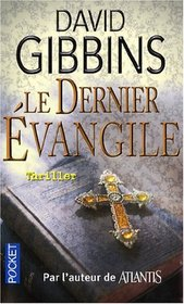 Le dernier évangile (French Edition)