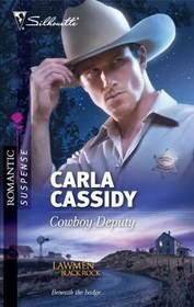Cowboy Deputy (Lawmen of Black Rock, Bk 3) (Silhouette Romantic Suspense, No 1639)