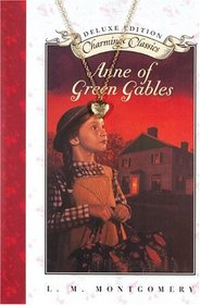 Anne of Green Gables Deluxe Book and Charm (Charming Classics)