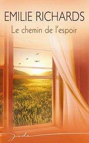 Le chemin de l'espoir (French Edition)