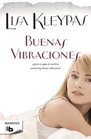 Buenas vibraciones (Spanish Edition)
