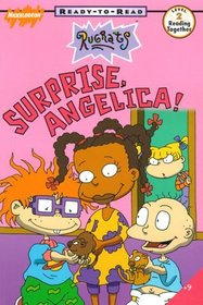 Surprise Angelica! : Ready-to-Read, Level 2 (Rugrats)