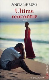 Ultime rencontre (French Edition)
