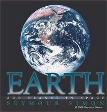 Earth, Our Planet in Space