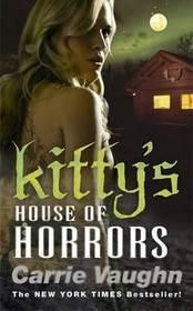 Kitty's House of Horrors (Kitty Norville, Bk 7)