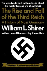 Rise And Fall Of The Third Reich-30TH ANNIV EDITION : A History of Nazi Germany
