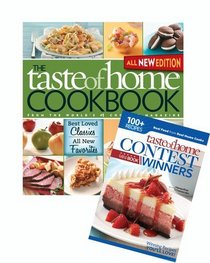 Taste of Home Cookbook, All NEW 3rd Edition with Winning Recipes Bonus Book: Best Loved Classics, All New Favorites