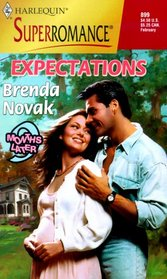 Expectations (9 Months Later) (Harlequin Superromance, No 899)