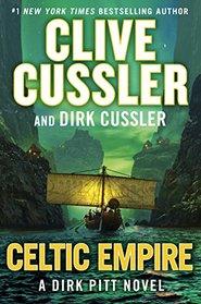 Celtic Empire (Dirk Pitt, Bk 25)