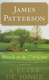 Miracle on the 17th Green: A Novel (Large Print)