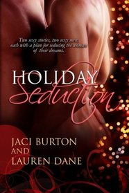 Holiday Seduction: Unwrapped / To Do List
