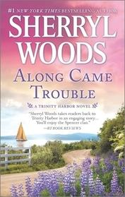 Along Came Trouble (Trinity Harbor, Bk 3)
